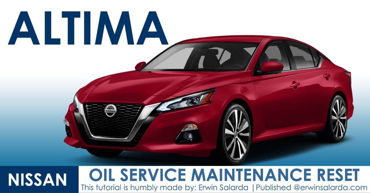 How To Reset Nissan Altima Maintenance Oil And Filter Reminder In 2020 Nissan Altima Altima Nissan