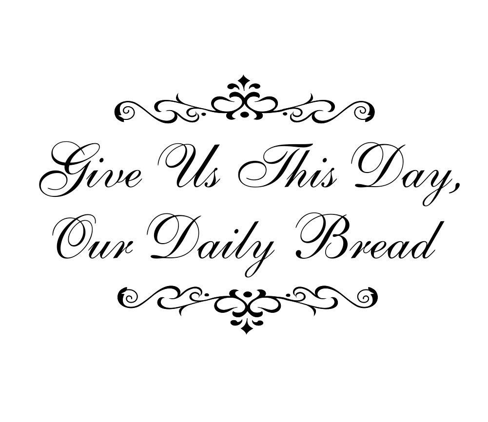 Bible Quotes For The Kitchen: Christian Wall Decal Give Us This Day Our Daily Bread