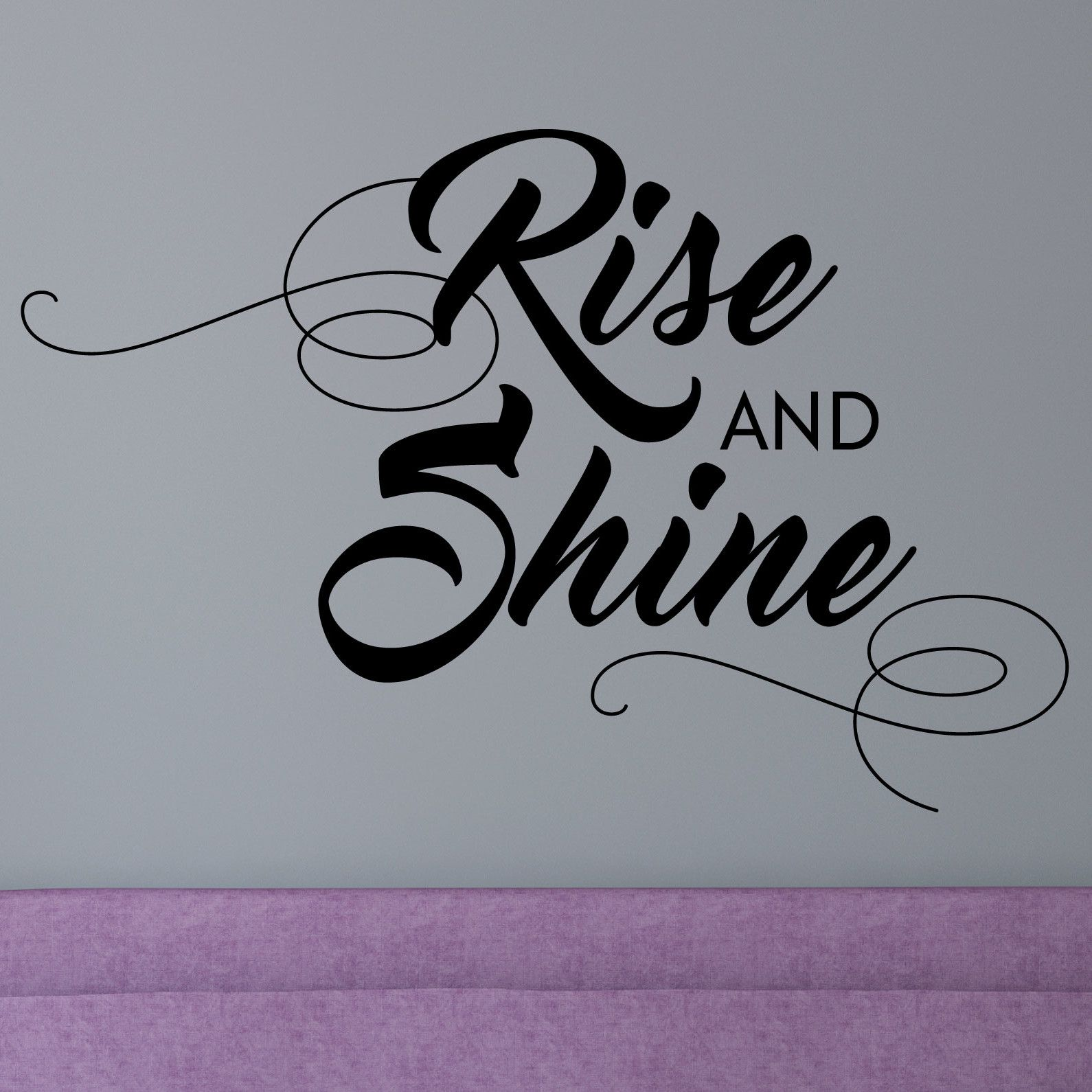 Quotes Rise And Shine Wall Decal