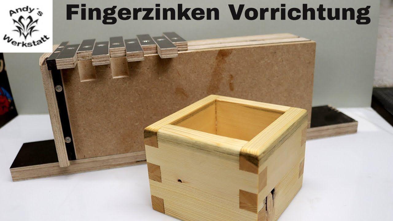 Wie Geht Das Fingerzinken Mit Der Oberfrase Einfache Vorrichtung Selber Bauen Youtube Fingerzinken Holz Handwerk Diy Holz