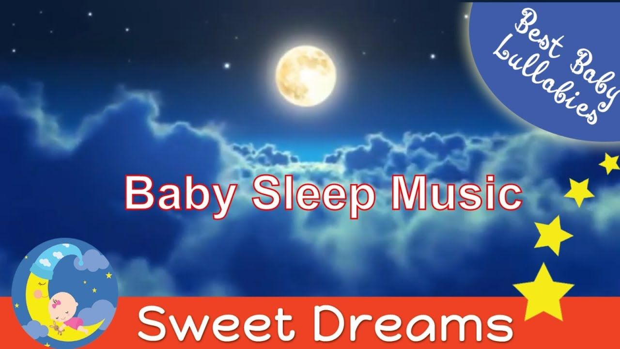 Lullabies Lullaby For Babies To Go To Sleep Baby Music Lullaby Baby Song