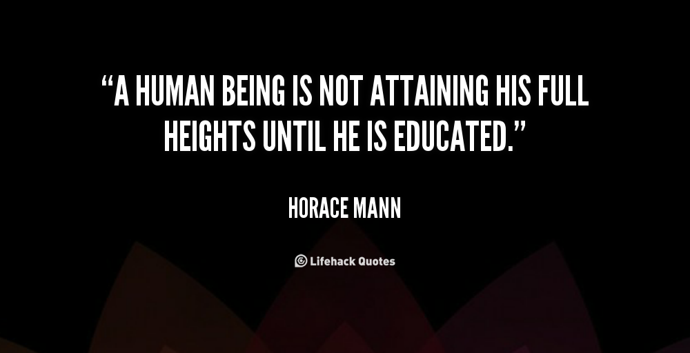 Horace Mann Quotes Enchanting Horace Mann Education Quotes Google Search Horace Mann