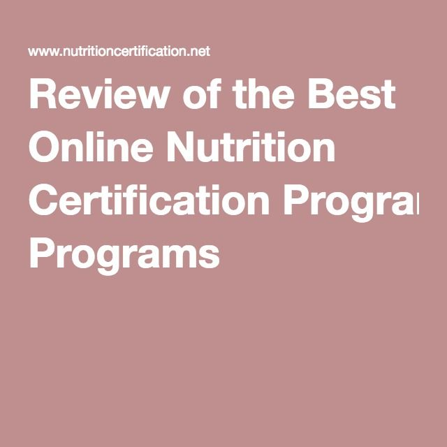 Review Of The Best Online Nutrition Certification Programs