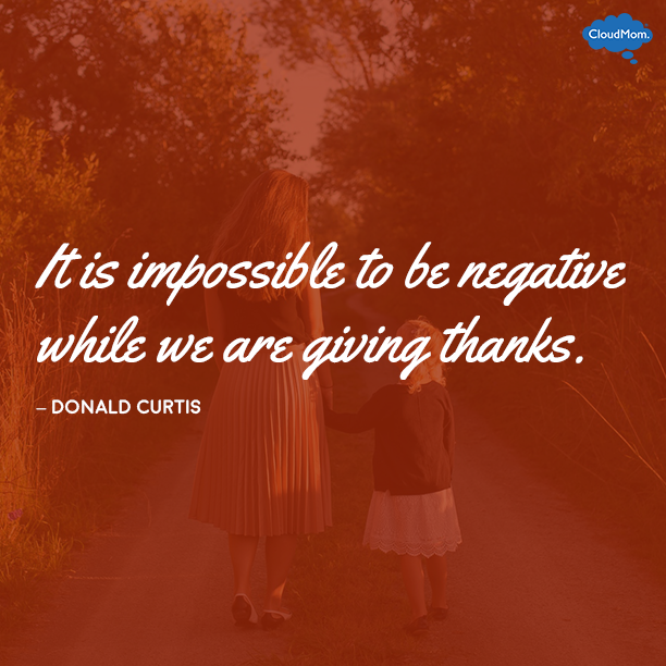 "Giving Thanks Quotes It Is Impossible To Be Negative While We Are Giving Thanks""  Donald"