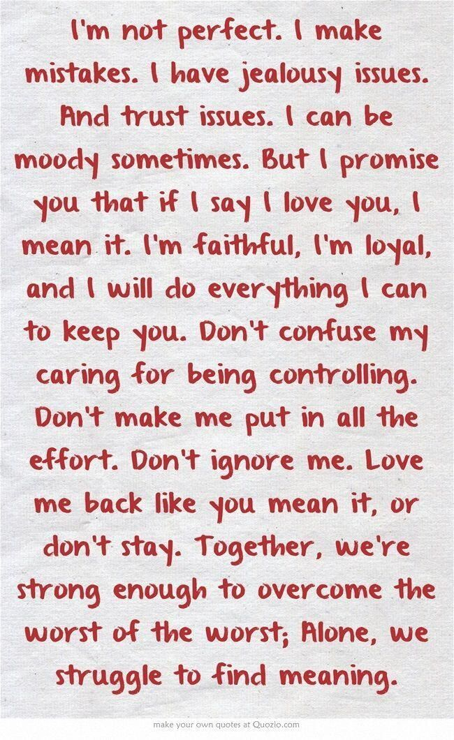 Im Not Perfect But I Love You : perfect, Fd443dfd71c777ef670ff6274545946c.jpg, 650×1,060, Pixels, Messages, Relationship, Quotes,, Inspirational, Quotes