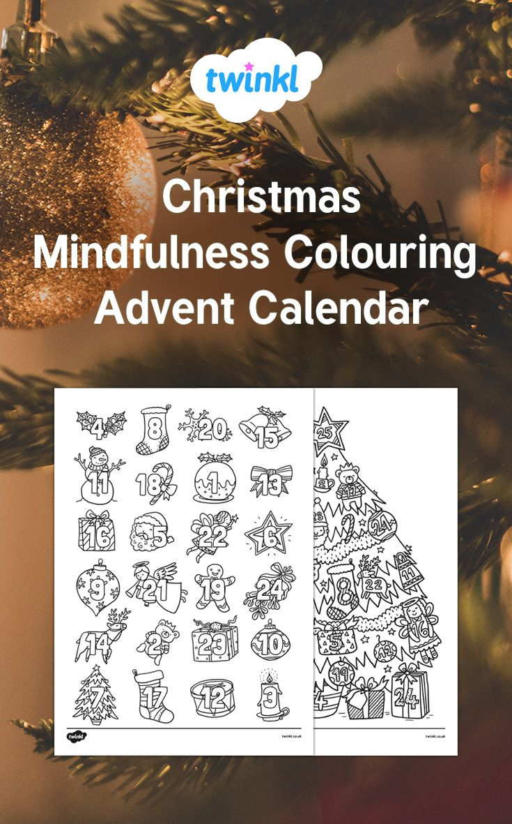This Fantastic Colouring Advent Calendar Is A Great Way To Get Your Children And Your Teachers Excited For Ch Mindfulness Colouring Mindfulness Advent Calendar