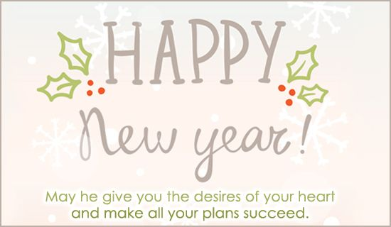 Free Psalm 20 4 Ecard Email Free Personalized New Year Cards Online Happy New Year Wishes New Year Wishes Online Greeting Cards