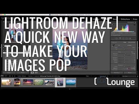 Dehaze slider lightroom