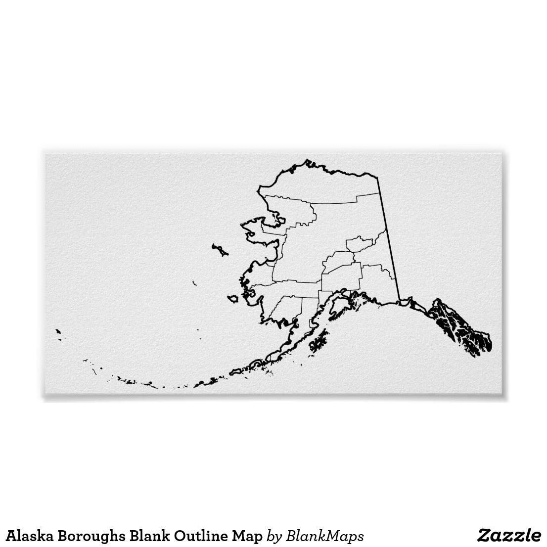 Blank Alaska Map.Alaska Boroughs Blank Outline Map Poster Blank Outline Maps