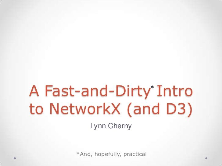 A Fast and Dirty Intro to NetworkX (and D3)   Py   Complex