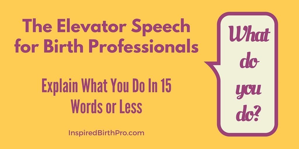 Do You Have a Great Elevator Speech? How to Explain What ...