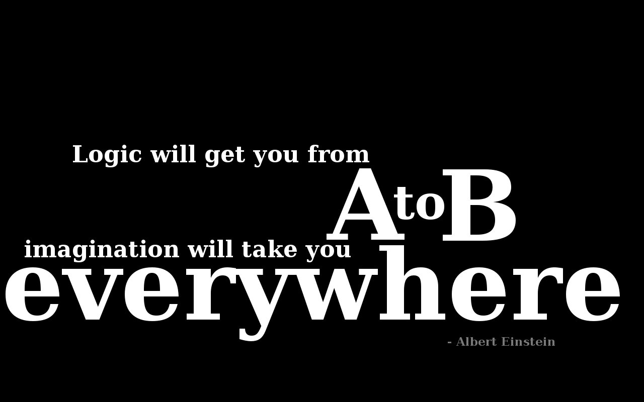 Logic Quotes Logic Will Get You From A To B Imagination Will Take You