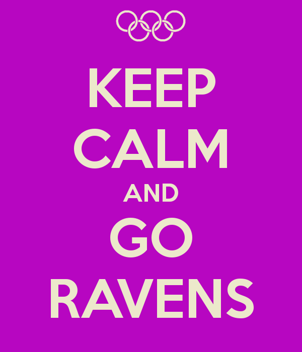 KEEP CALM AND GO RAVENS