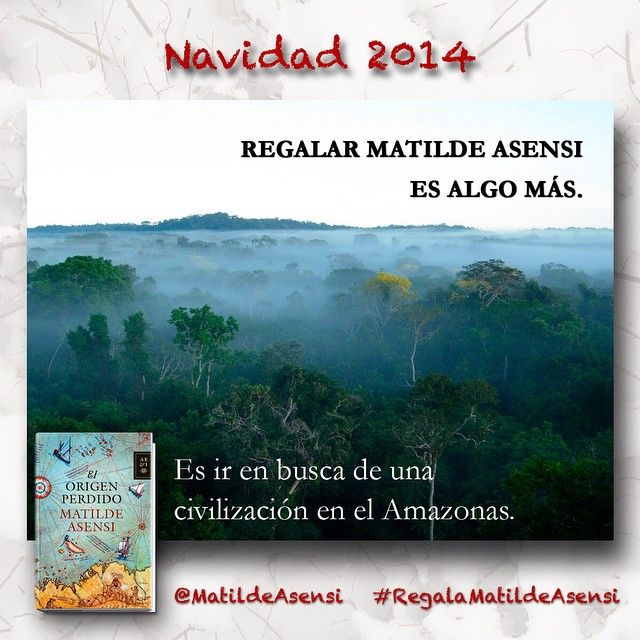 Es ir en busca de una civilización en el Amazonas... #RegalaMatildeAsensi