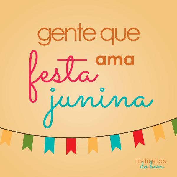 Ama Festa Junina Frases Festa Frases Juninas E Frases De