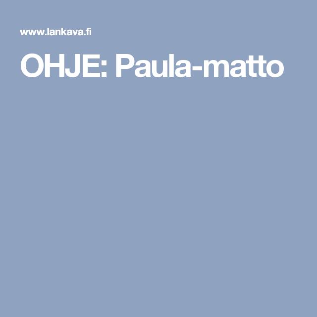 OHJE: Paula-matto