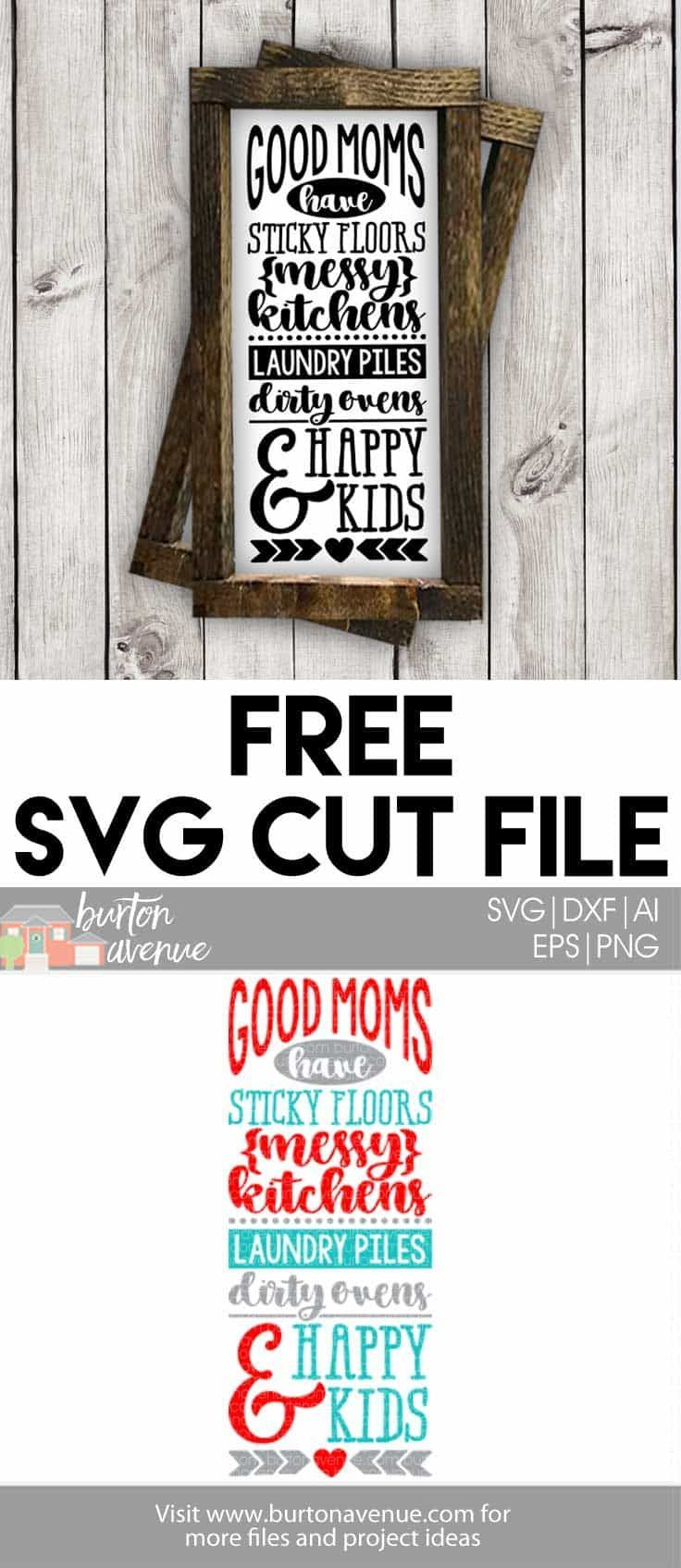 Free Svg Cut File Good Moms Have Happy Kids B2017 Svg