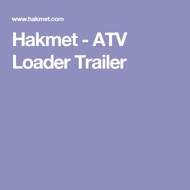 Hakmet Atv Loader Trailer Atv