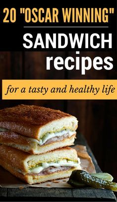 "20 ""Oscar Winning"" Sandwich Recipes For A Tasty And Healthy Life"