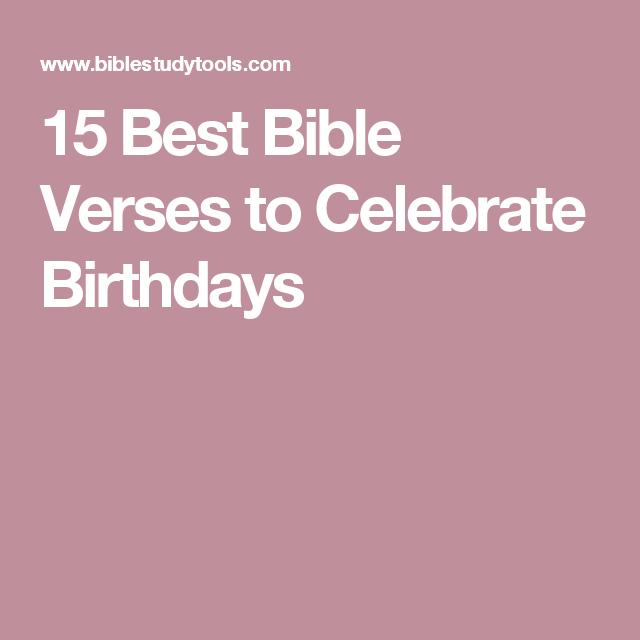 15 Best Bible Verses To Celebrate Birthdays