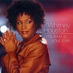 Whitney houston my love is your love mp3 download.