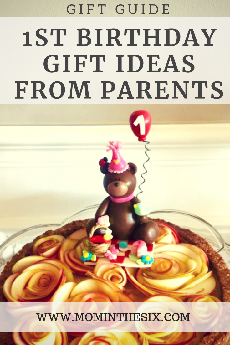 1st Birthday Gift Ideas From Parents