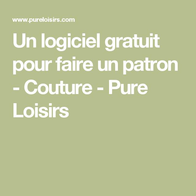 Fabuleux Un logiciel gratuit pour faire un patron - Couture - Pure Loisirs  VR96