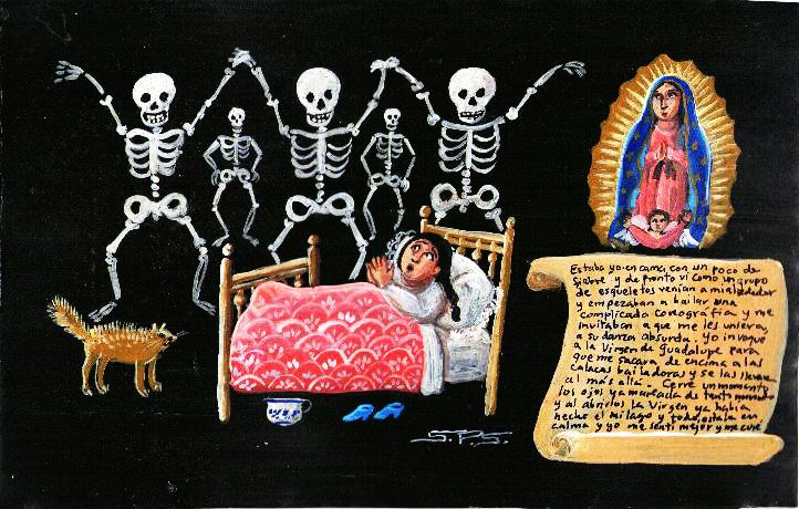 Retablos — I was in my bed with a light fever. Suddenly I saw...