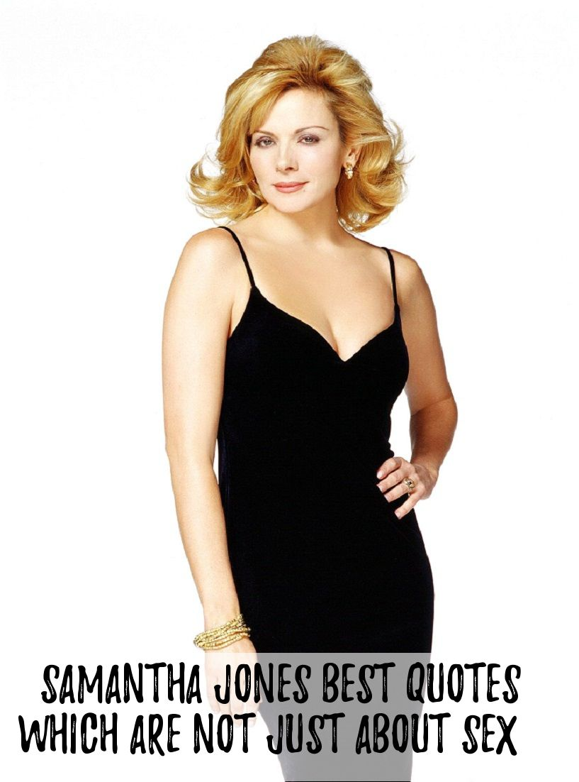 Samanthajones best quotes from satc samantha has endless and