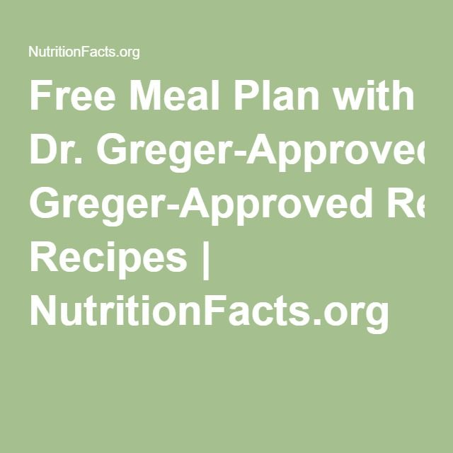 Free meal plan with dr greger approved recipes nutritionfacts when i set out to write how not to die i wanted to create more than just a reference book yes i tried to pull toge fandeluxe Images