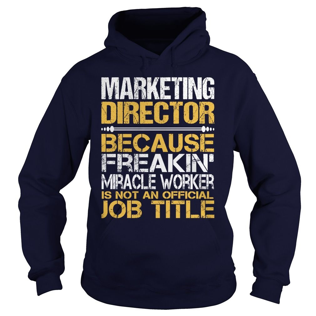 Awesome tee for marketing director tshirts hoodies view