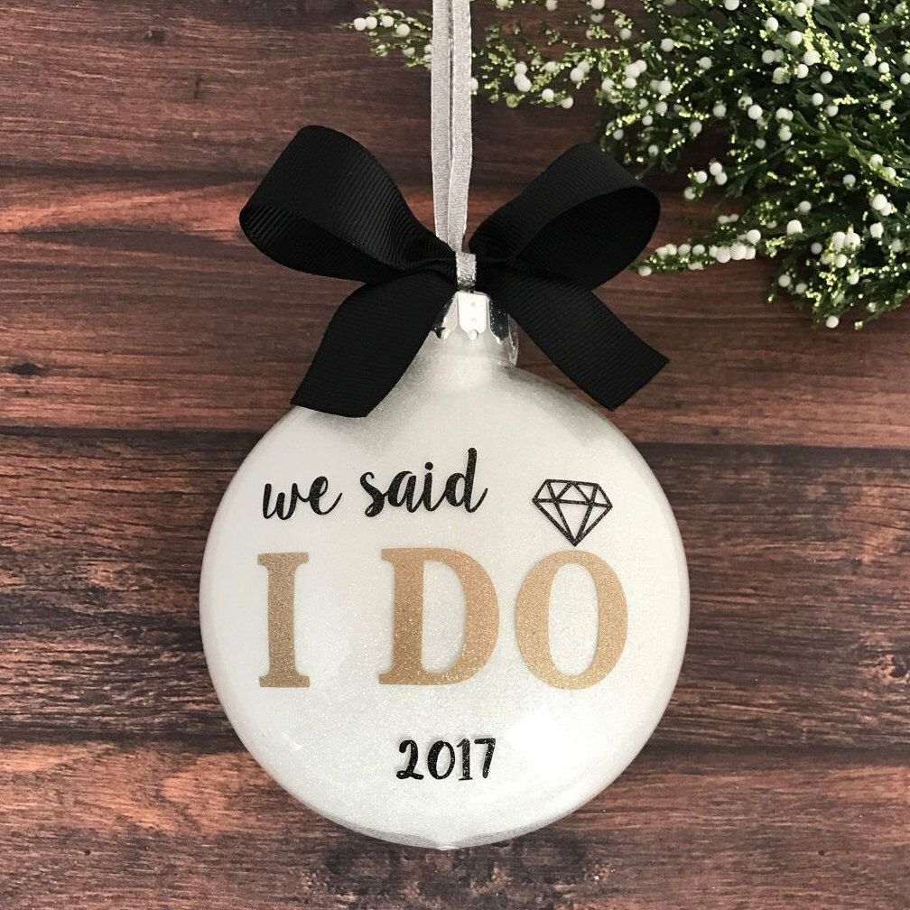 Our First Christmas Ornament Married Just Married Ornament Personalized Wedding Ornament Wedding Christmas Ornament Newlywed Gift I Do Wedding Christmas Ornaments Wedding Ornament Our First Christmas Ornament