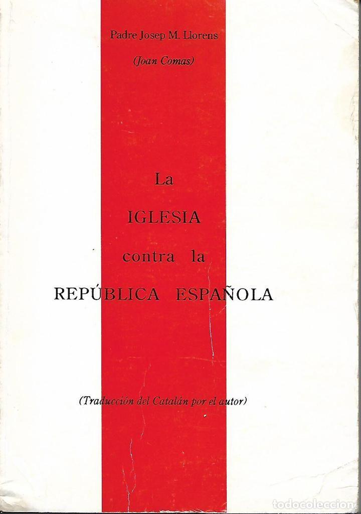 La Iglesia contra la República Española