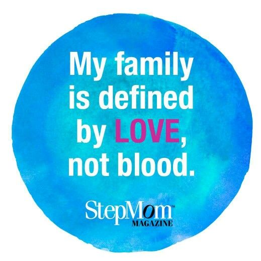 My family is defined by love, not blood. #stepmom