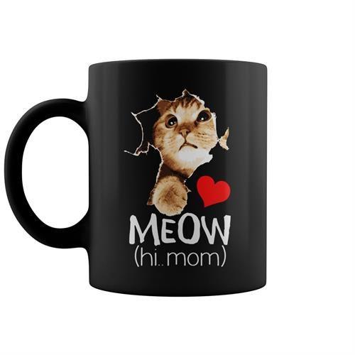 Meow Hi Mom Cute Mug Cat Design