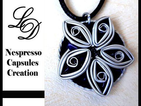 How To Recycle Nespresso Capsules Home Flower Pendant Easy Diy Nespresso Capsules Creation Youtube Nespresso Capsules Nespresso Diy Coffee Pods Jewellery