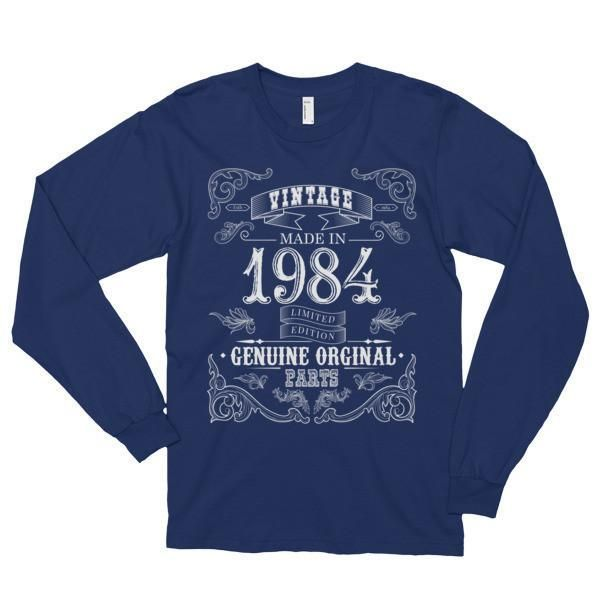 Born in 1984 Aged to perfection 33 yrs years old Long sleeve (unisex) T-Shirt