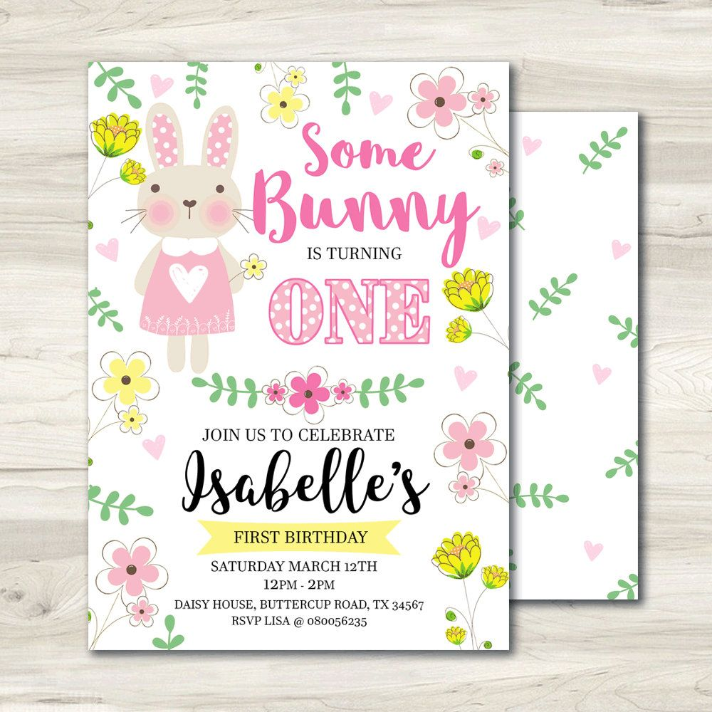 Some Bunny is turning One, First Birthday Printable Invitation ...