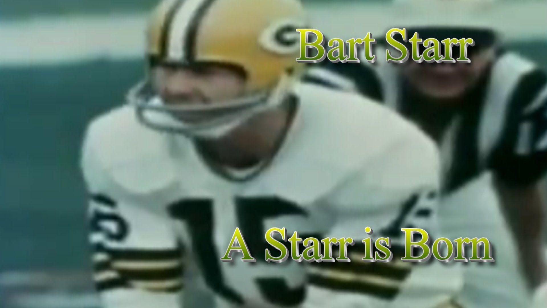 Bart Starr A Starr Is Born Bart Starr Starr Green Bay Packers