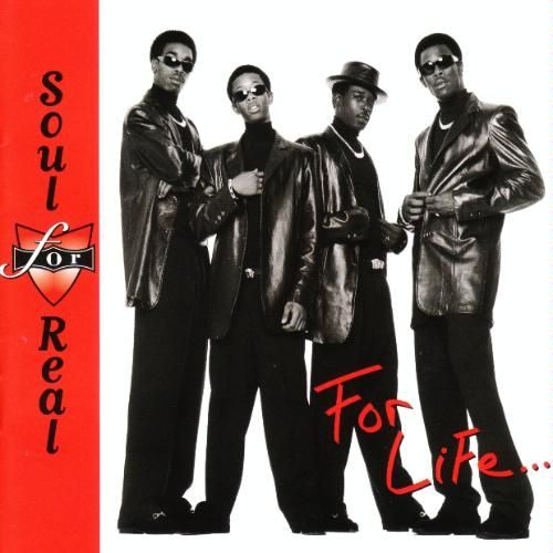 Soul For Real - For Life