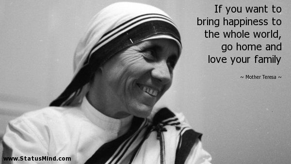 Beautiful Mother Teresa Quotes On Family
