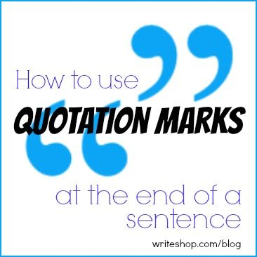 Quotation Marks At The End Of A Sentence Quotation Marks