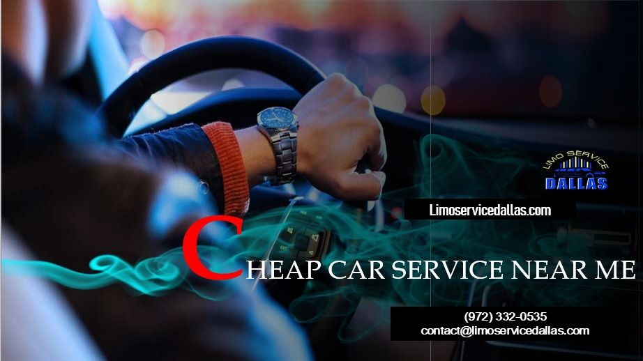 Cheap Car Service Near Me - (972) 332-0535 | Traveling by ...