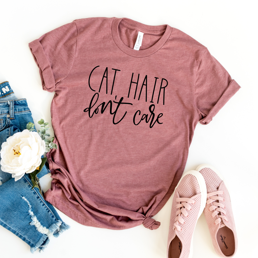 Cat Hair Don't Care Shirt, Gift for Cat Lover T shirts
