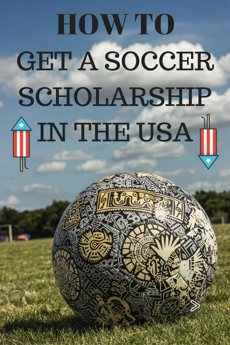 How To Get a Soccer Scholarship In the USA | Soccer ...