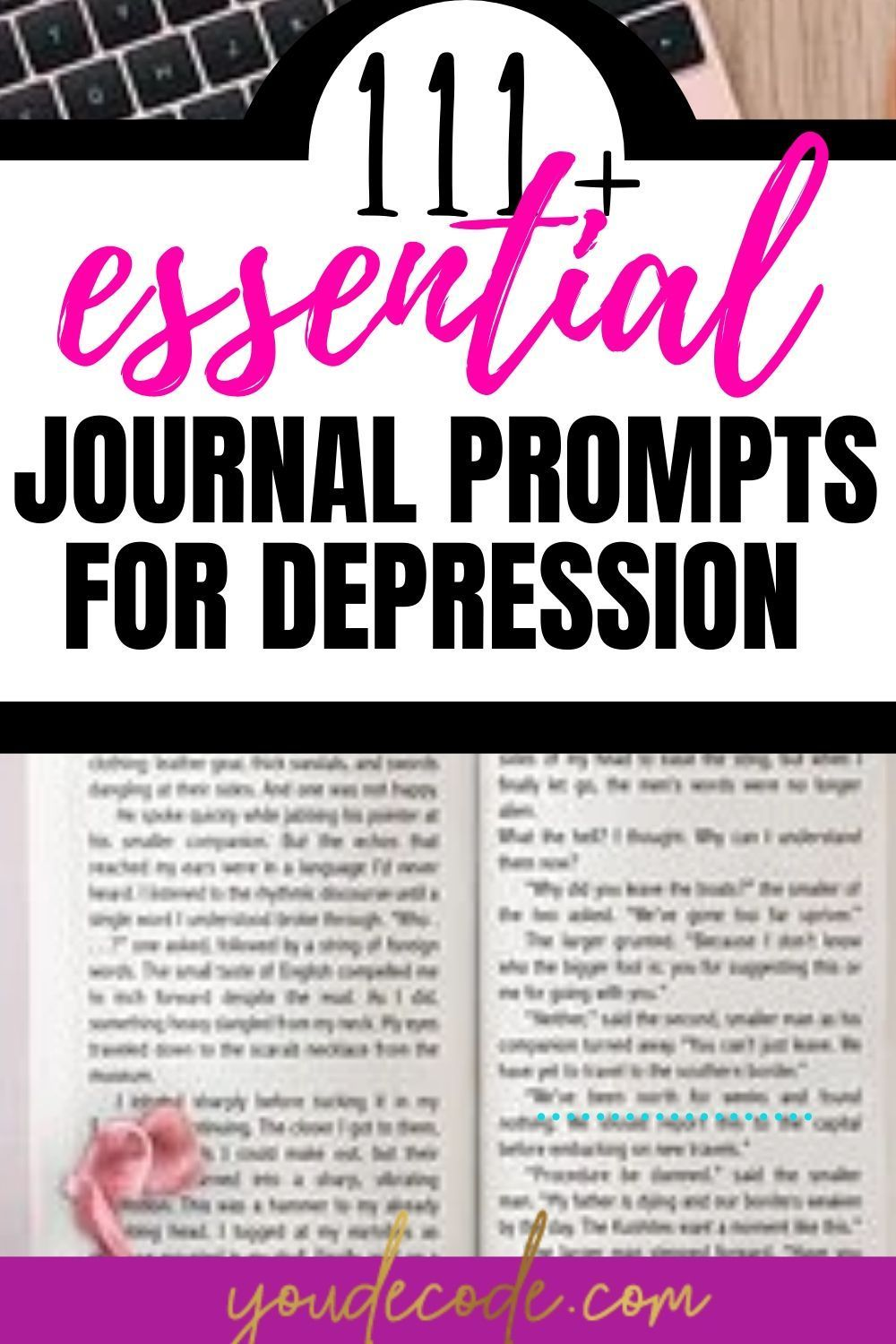 111+ Insane Journal prompts for depression [Journal prompts for anxiety]