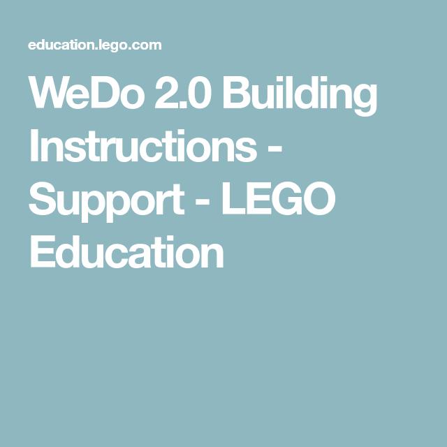 WeDo 2.0 Building Instructions - Support - LEGO Education | Legolar ...