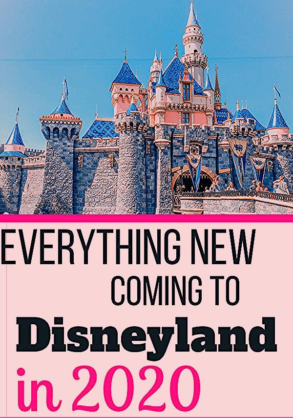 Photo of Everything New Coming to Disneyland in 2020