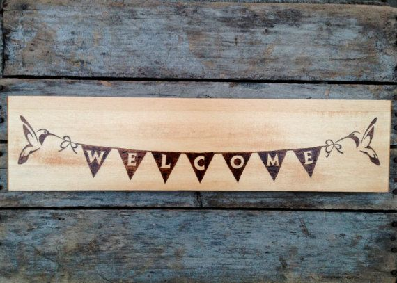 Hummingbird Welcome Wood Burned Home Decor Sign  by BlueMarket, $85.00