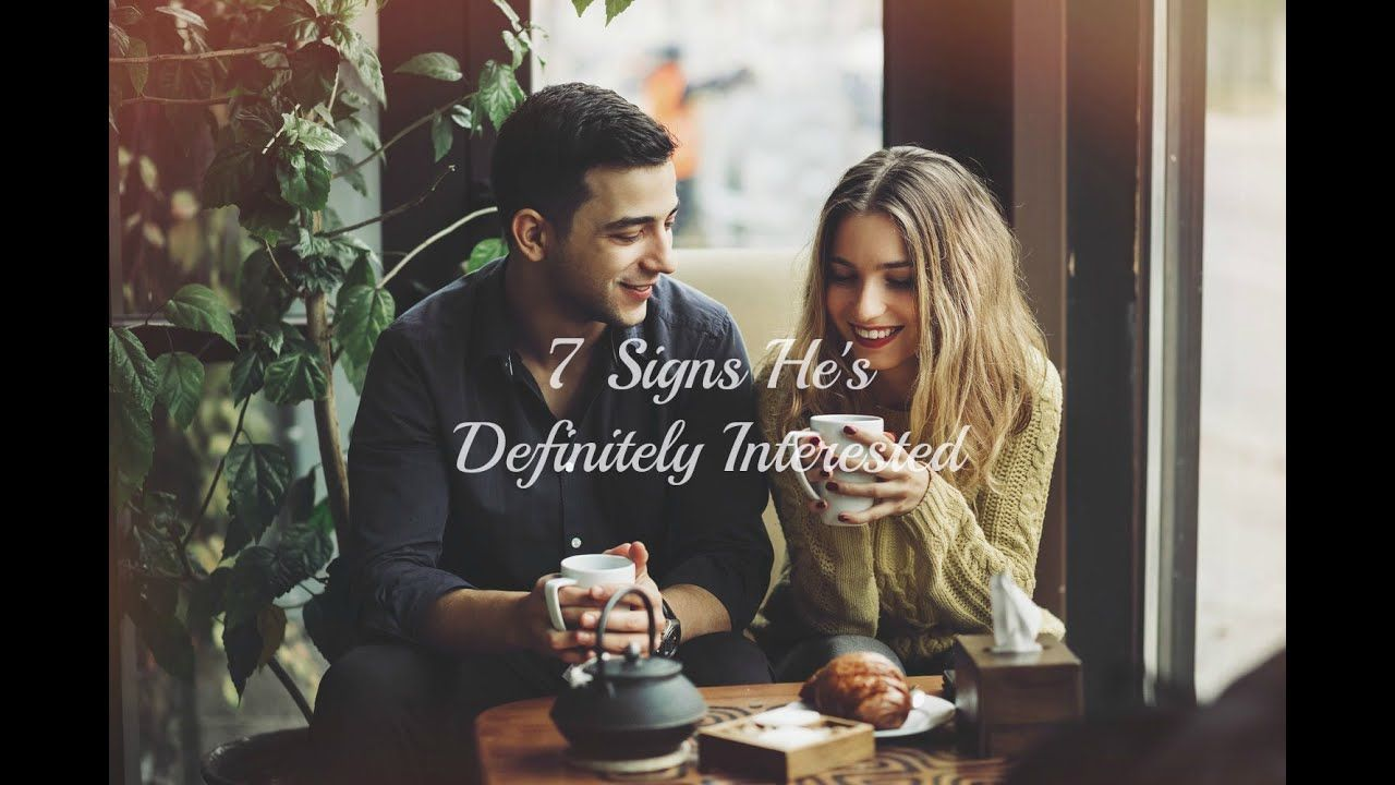 7 Signs He's Definitely Interested #relationship #datingtips